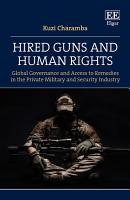Hired Guns and Human Rights PDF