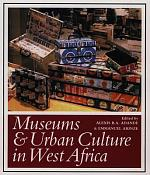 Museums & Urban Culture in West Africa