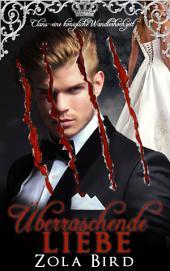 Überraschende Liebe: Eine königliche Wandlerhochzeit - Paranormal Fantasy Romanze