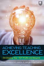 Ebook: Achieving Teaching Excellence: Developing Your TEF Profile and Be yond
