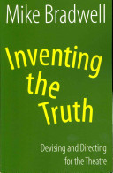 Inventing the Truth