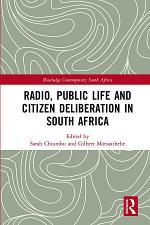Radio, Public Life and Citizen Deliberation in South Africa