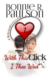 With This Click, I Thee Wed (Click and Wed.com Series, #1)