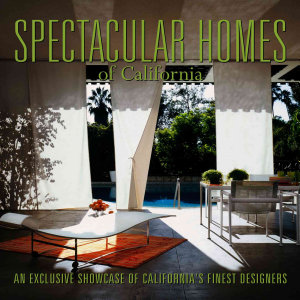 Spectacular Homes of California