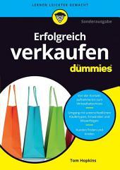 Erfolgreich verkaufen f?r Dummies: Ausgabe 3