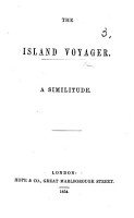 The Island Voyager  A Similitude  in Verse   PDF