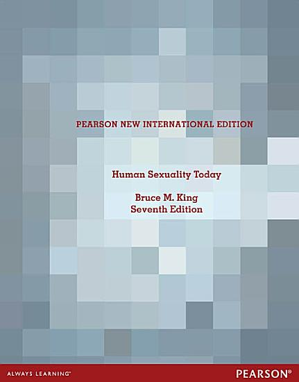 Human Sexuality Today  Pearson New International Edition PDF