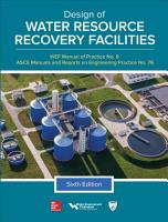 Design of Water Resource Recovery Facilities  Manual of Practice No 8  Sixth Edition PDF