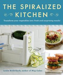 The Spiralized Kitchen Book PDF