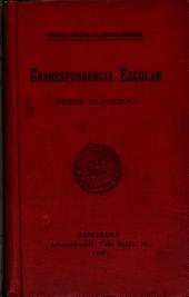 Correspondencia escolar: primer manuscrito. Impresiones y pensamientos de dos niños ausentes
