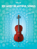 101 Most Beautiful Songs: For Cello