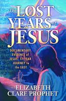 The Lost Years of Jesus PDF