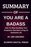 Summary Of You Are A Badass