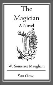 The Magician: A Novel