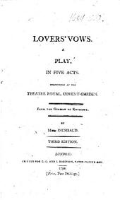 Lovers' Vows ... From the German of Kotzebue. By Mrs. Inchbald. Third edition
