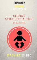 Summary   Sitting Still Like a Frog by Eline Snel