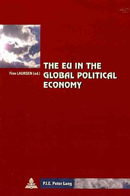 The EU in the Global Political Economy PDF