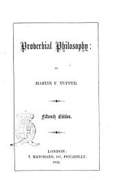 Proverbial Philosophy by Martin F. Tupper