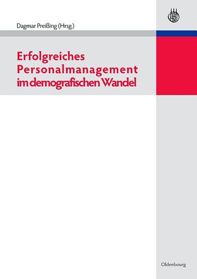 Erfolgreiches Personalmanagement im demografischen Wandel PDF