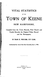 Vital Statistics of the Town of Keene, New Hampshire: Volume 1