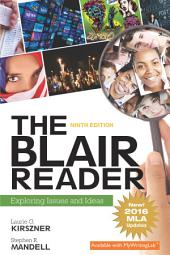 The Blair Reader: Exploring Issues and Ideas, Edition 9