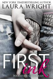 First Ink: Wicked Ink Chronicles Book 1