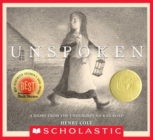 Unspoken  A Story from the Underground Railroad