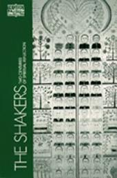 The Shakers: Two Centuries of Spiritual Reflection
