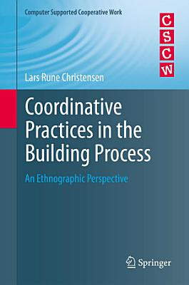 Coordinative Practices in the Building Process PDF