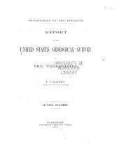 Report of the United States Geological Survey of the Territories: Volume 5, Part 1