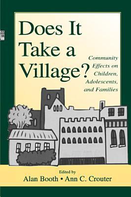 Does It Take A Village