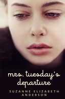 Mrs  Tuesday s Departure