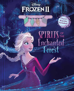 Disney Frozen 2  Spirits of the Enchanted Forest