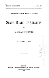 Annual Report of the State Board of Charity of Massachusetts: Volume 27