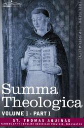 Summa Theologica, Volume 1: Part 1