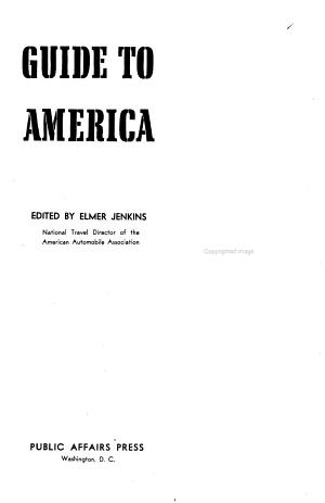 Guide to America; a Treasury of Information about Its States, Cities, Parks, and Historical Points of Interest