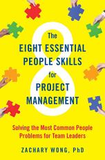 The Eight Essential People Skills for Project Management PDF