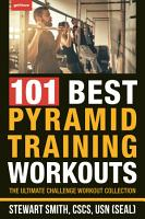 101 Best Pyramid Training Workouts PDF