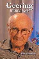 Interviews with Lloyd Geering