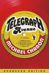 Telegraph Avenue (Enhanced Edition): A Novel
