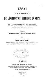 Essai sur l'histoire de l'instruction publique en Chine: et de la corporation des lettrés, depuis les anciens temps jusqu'à nos jours