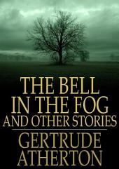 The Bell in the Fog: And Other Stories