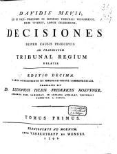 Decisiones super causis praecipuis ad ... tribunal regium delatis: Volume 1