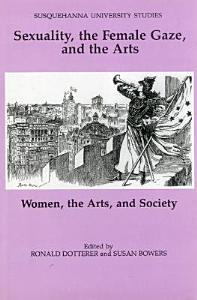Sexuality  the Female Gaze  and the Arts Book