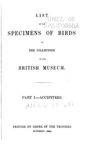 List of the Specimens of Birds in the Collection of the British Museum: Part 1, Issue 2 - Part 2, Issue 2