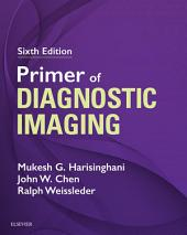 Primer of Diagnostic Imaging E-Book: Edition 6