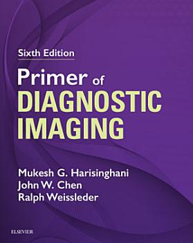 Primer of Diagnostic Imaging E Book PDF