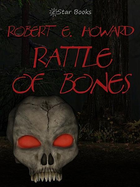 Download Rattle of Bones Book