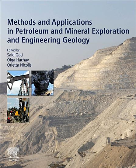 Methods and Applications in Petroleum and Mineral Exploration and Engineering Geology PDF