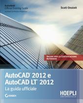Autocad 2012. La guida ufficiale: La guida ufficiale